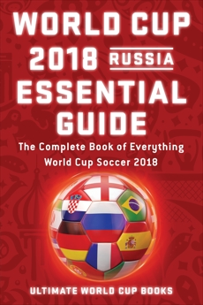 World Cup 2018 Russia Essential Guide, Ultimate World Cup Books