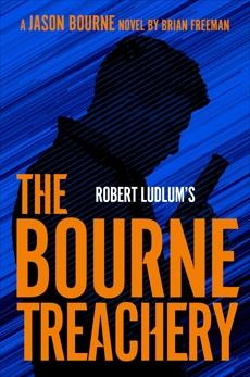 Robert Ludlum's The Bourne Treachery, Freeman, Brian