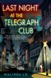 Last Night at the Telegraph Club, Lo, Malinda