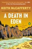 A Death in Eden: A Novel, McCafferty, Keith