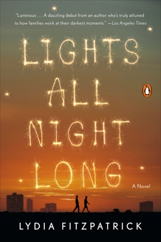 Lights All Night Long: A Novel, Fitzpatrick, Lydia