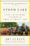 Storm Lake: Change, Resilience, and Hope in America's Heartland, Cullen, Art