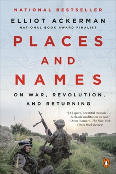 Places and Names: On War, Revolution, and Returning, Ackerman, Elliot