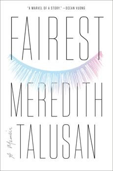 Fairest: A Memoir, Talusan, Meredith
