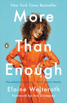 More Than Enough: Claiming Space for Who You Are (No Matter What They Say), Welteroth, Elaine
