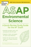 ASAP Environmental Science: A Quick-Review Study Guide for the AP Exam, The Princeton Review