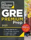 Princeton Review GRE Premium Prep, 2021: 6 Practice Tests + Review & Techniques + Online Tools, The Princeton Review