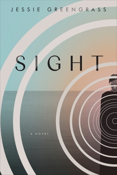 Sight: A Novel, Greengrass, Jessie