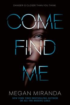 Come Find Me, Miranda, Megan