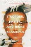 Stronger, Faster, and More Beautiful, Dayton, Arwen Elys