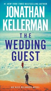 The Wedding Guest: An Alex Delaware Novel, Kellerman, Jonathan