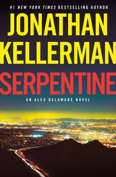 Serpentine: An Alex Delaware Novel, Kellerman, Jonathan