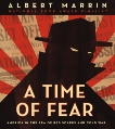 A Time of Fear: America in the Era of Red Scares and Cold War, Marrin, Albert