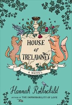 House of Trelawney: A novel, Rothschild, Hannah