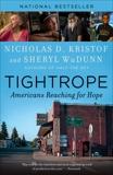 Tightrope: Americans Reaching for Hope, Kristof, Nicholas D. & WuDunn, Sheryl