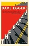 The Parade: A novel, Eggers, Dave