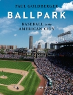 Ballpark: Baseball in the American City, Goldberger, Paul