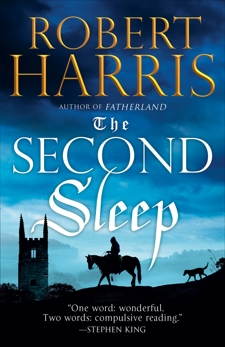 The Second Sleep: A novel, Harris, Robert