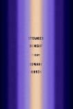 Stranger by Night: Poems, Hirsch, Edward