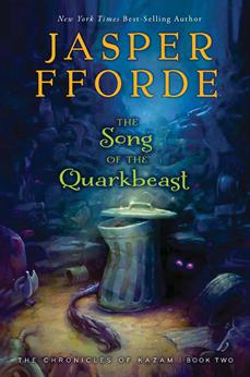 The Song of the Quarkbeast, Fforde, Jasper