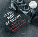 We Will Not Be Silent, Freedman, Russell