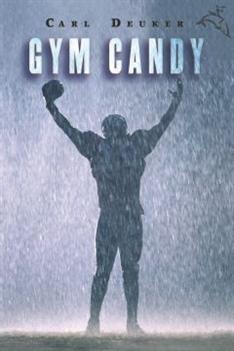 Gym Candy, Deuker, Carl