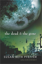 The Dead and The Gone, Pfeffer, Susan Beth