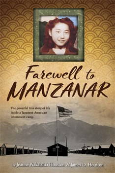Farewell to Manzanar, Houston, Jeanne Wakatsuki