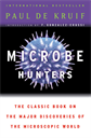 Microbe Hunters, Kruif, Paul De & Gonzalez-Crussi, F. (INT)