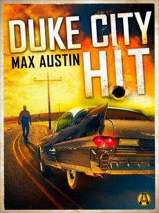 Duke City Hit: A Lawbreakers Thriller, Austin, Max