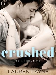 Crushed: A Redemption Novel, Layne, Lauren