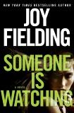 Someone Is Watching: A Novel, Fielding, Joy