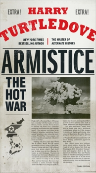 Armistice: The Hot War, Turtledove, Harry
