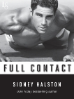 Full Contact: A Worth the Fight Novel, Halston, Sidney