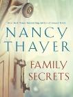 Family Secrets: A Novel, Thayer, Nancy
