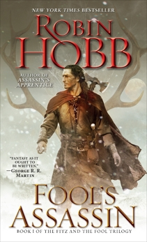 Fool's Assassin: Book I of the Fitz and the Fool Trilogy, Hobb, Robin