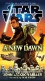 A New Dawn: Star Wars, Miller, John Jackson