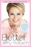 Better: How I Let Go of Control, Held On to Hope, and Found Joy in My Darkest Hour, Robach, Amy