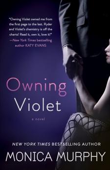 Owning Violet: A Novel, Murphy, Monica