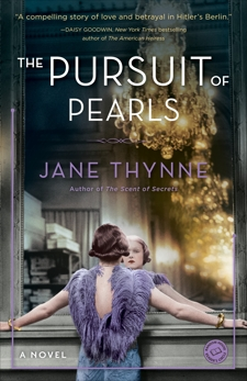 The Pursuit of Pearls: A Novel, Thynne, Jane