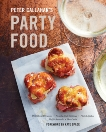 Peter Callahan's Party Food: Mini Hors d'oeuvres, Family-Style Settings, Plated Dishes, Buffet Spreads, Bar Carts: A Cookbook, Callahan, Peter