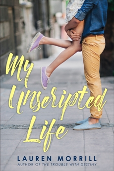 My Unscripted Life, Morrill, Lauren