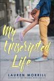 My Unscripted Life, Morrill, Lauren