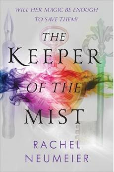 The Keeper of the Mist, Neumeier, Rachel