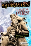Climbing Everest (Totally True Adventures): How Two Friends Reached Earth's Highest Peak, Herman, Gail