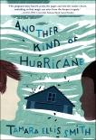 Another Kind of Hurricane, Smith, Tamara Ellis