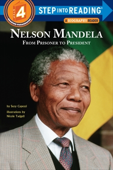 Nelson Mandela: From Prisoner to President, Capozzi, Suzy