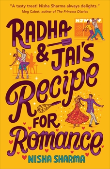 Radha & Jai's Recipe for Romance, Sharma, Nisha