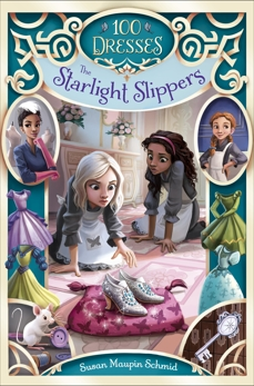 The Starlight Slippers, Schmid, Susan Maupin