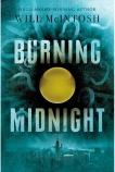 Burning Midnight, Mcintosh, Will & McIntosh, Will